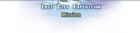 Lost City Expedition: Mission